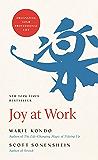 Joy at Work: Organizing Your Professional Life (English Edition)