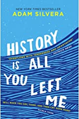 History Is All You Left Me Kindle Edition