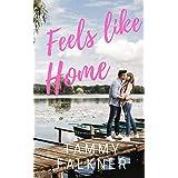Feels like Home (Lake Fisher Book 2)