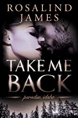 Take Me Back (Paradise, Idaho Book 4) Kindle Edition