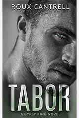 Tabor (Gypsy Kings Book 2) Kindle Edition