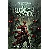 The Hidden Tower (The Portal Wars Saga Book 1)