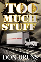 Too Much Stuff: A Novel (The Stuff Series Book 5) Kindle Edition
