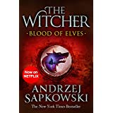 Blood of Elves: Witcher 1 – Now a major Netflix show (The Witcher Book 3)