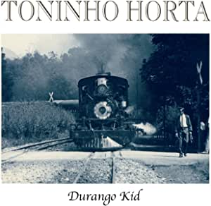 ドゥランゴ・キッド (DURANGO KID)