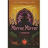 Mirror, Mirror: A Twisted Tale: 10