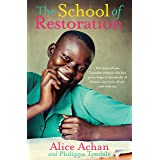 The School of Restoration: The story of one Ugandan woman who has given hope to hundreds of female survivors of war and viole