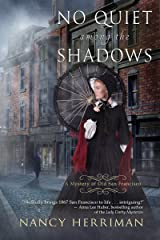 No Quiet among the Shadows (A Mystery of Old San Francisco Book 3) Kindle Edition