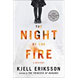 The Night of the Fire: A Mystery