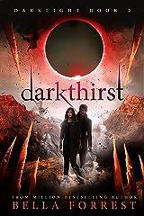 Darklight 2: Darkthirst Kindle Edition