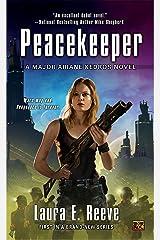 Peacekeeper: A Major Ariane Kedros Novel マスマーケット