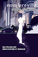 Nowhereville: Weird Is Other People Kindle Edition