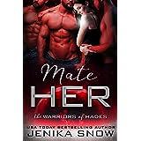Mate Her: A Reverse Harem Sci-Fi Romance (The Warriors of Hades)