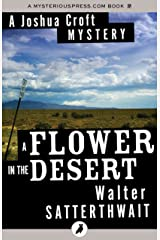 A Flower in the Desert (The Joshua Croft Mysteries) Kindle Edition