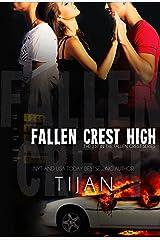 Fallen Crest High (Fallen Crest Series, Book 1) Kindle Edition