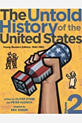 The Untold History of the United States, Volume 2: Young Readers Edition, 1945-1962 Kindle Edition