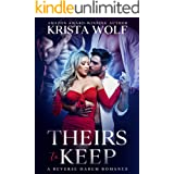 Theirs to Keep - A Reverse Harem Romance