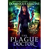 The Plague Doctor (The Paranormal University Files: Skylar Book 4)
