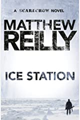 Ice Station: A Scarecrow Novel 1 Kindle Edition