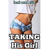 Taking His Girl