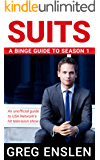 Suits: A Binge Guide to Season 1 (English Edition)