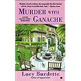Murder with Ganache: Key West Food Critic Mystery Book 4