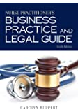Nurse Practitioner's Business Practice and Legal Guide (Nurs…