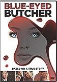 Blue-Eyed Butcher / [DVD] [Import]