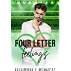 Four Letter Feelings (The Jeremy Lewis Series Book 1)