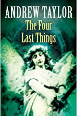The Four Last Things (The Roth Trilogy, Book 1) Kindle Edition