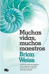 Muchas vidas, muchos maestros (Spanish Edition) Kindle Edition