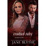 Crushed Ruby (Broken Gems Book 2)