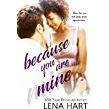 Because You Are Mine (To Be Loved Book 2)
