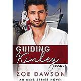 Guiding Kinley (NCIS Series Book 3)
