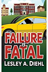 Failure Is Fatal (Laura Murphy Mysteries Book 2) Kindle Edition