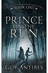 Prince on the Run (The Desolation Boxster Adventures Book 1) Kindle Edition