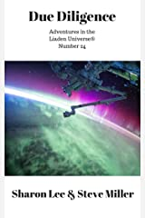 Due Diligence (Adventures in the Liaden Universe® Book 24) Kindle Edition