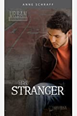 The Stranger (Urban Underground-Cesar Chavez High Series) Kindle Edition