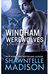 Windham Werewolves: The Complete Collection (Heroes Run in Packs Book 2) Kindle Edition
