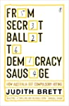 From Secret Ballot to Democracy Sausage: How Australia Got Compulsory Voting