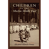 Children in the Muslim Middle East (English Edition)