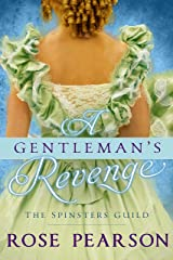 A Gentleman's Revenge (The Spinsters Guild Book 3) Kindle Edition