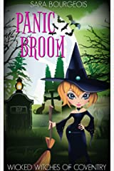 Panic Broom (Wicked Witches of Coventry Book 5) Kindle Edition