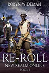 RE-ROLL: An Epic Litrpg Fantasy (New Realm Online Book 1) Kindle Edition