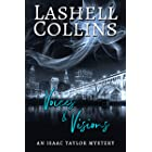 Voices & Visions: A Psychic Detective Romantic Mystery (Isaac Taylor Mysteries Book 1)