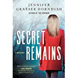 Secret Remains: A Coroner's Daughter Mystery: 2