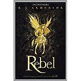 Rebel: Book 2 (Faery Rebels series)
