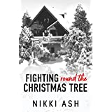 Fighting 'Round the Christmas Tree (Fighting Series Book 5)