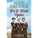We'll Meet Again: a heartwarming wartime story of friendship and love (The Bluebird Girls Book 2)