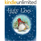 Iggy Loo: A penguin's story about unconditional love